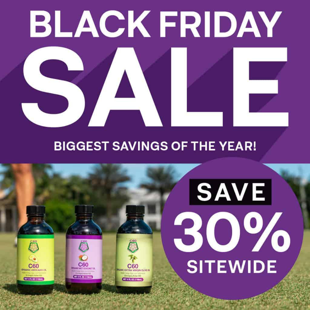 This Weekend Only: Save BIG on the Best C60 Supplements in the Industry 1